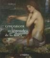 Couverture Croyances et légendes de la mer Editions Le Télégramme 2010