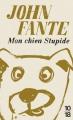 Couverture Mon chien stupide Editions 10/18 2017