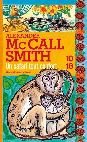 Couverture Les Enquêtes de Mma Ramotswe, tome 11 : Un safari tout confort