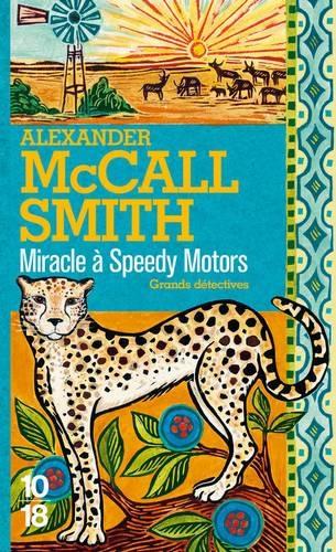 Couverture Les Enquêtes de Mma Ramotswe, tome 09 : Miracle à Speedy Motors