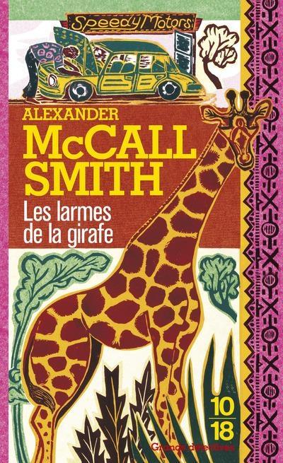 Couverture Les Enquêtes de Mma Ramotswe, tome 02 : Les Larmes de la girafe