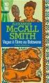 Couverture Les Enquêtes de Mma Ramotswe, tome 03 : Vague à l'âme au Botswana Editions 10/18 (Grands détectives) 2012