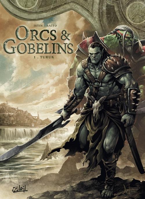 Couverture Orcs & Gobelins, tome 1 : Turuk