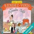 Couverture Rendez-vous au Cupcake café Editions Audible studios 2017