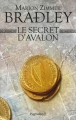 Couverture Les Dames du lac, tome 3 : Le Secret d'Avalon Editions Pygmalion 2017
