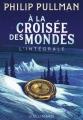 Couverture A la croisée des mondes, intégrale Editions Gallimard  (Jeunesse) 2017