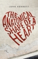 Couverture The Anatomical Shape of a Heart Editions Feiwel & Friends 2015