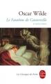 Couverture Le fantôme de Canterville et autres contes / Le fantôme de Canterville et autres nouvelles Editions Le Livre de Poche (Classiques) 2016