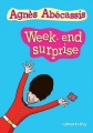 Couverture Week-end surprise Editions Calmann-Lévy (Littérature française) 2013