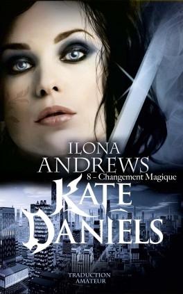 Couverture Kate Daniels, tome 8 : Changement magique