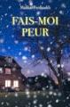 Couverture Fais-moi peur Editions L'École des Loisirs (Médium Poche) 2017