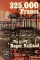 Couverture 325.000 francs Editions Le Livre de Poche 1980