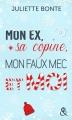 Couverture Mon ex, sa copine, mon faux mec et moi Editions Harlequin (&H - Poche) 2017