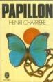 Couverture Papillon, tome 1 Editions Le Livre de Poche 1972