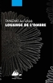 Couverture Eloge de l'ombre / Louange de l'ombre Editions Philippe Picquier (Japon) 2017