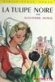 Couverture La tulipe noire, abrégé Editions Hachette (Bibliothèque verte) 1944