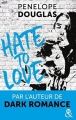 Couverture Hate to love Editions Harlequin (&H) 2017