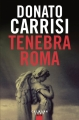 Couverture Tenebra Roma Editions Calmann-Lévy (Thriller) 2017