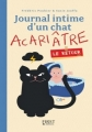 Couverture Journal intime d'un chat acariâtre, tome 2 : Le retour Editions First 2016