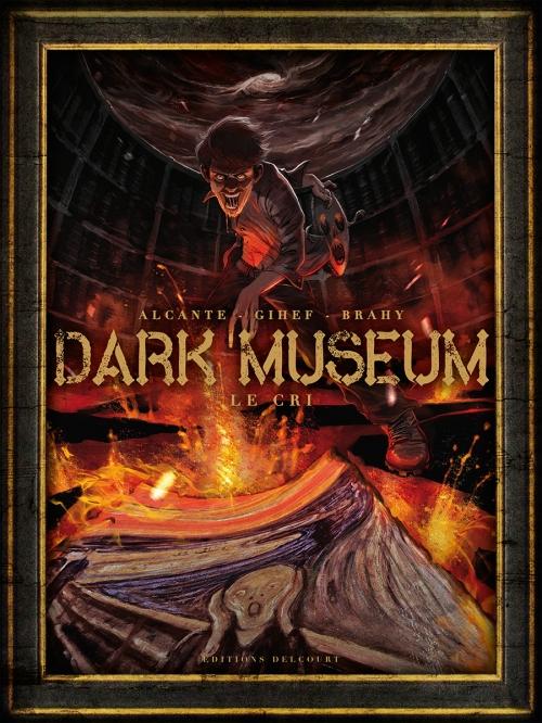 Couverture Dark museum, tome 2 : Le cri