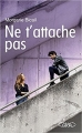 Couverture Ne t'attache pas Editions Michel Lafon 2017