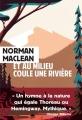 Couverture Et au milieu coule une rivière Editions Rivages 2017