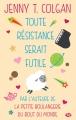 Couverture Toute résistance serait futile Editions Milady (Poche) 2017
