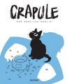 Couverture Crapule, tome 1 Editions Dupuis 2017