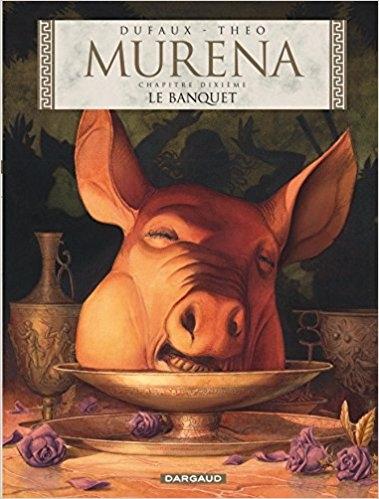 Couverture Murena, tome 10 : Le banquet