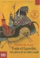 Couverture Yvain et Lancelot, chevaliers de la table ronde Editions Folio  (Junior) 2010