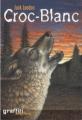 Couverture Croc-Blanc / Croc Blanc Editions France Loisirs (Graffiti aventure) 2003