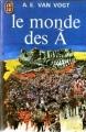 Couverture Le Cycle du Ã, tome 1 : Le Monde des à Editions J'ai Lu 1973