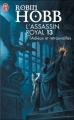 Couverture L'Assassin royal, tome 13 : Adieux et Retrouvailles Editions J'ai Lu 2008