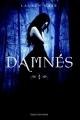Couverture Damnés, tome 1 Editions Bayard (Jeunesse) 2010