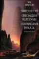 Couverture Fahrenheit 451, Chroniques martiennes, Les pommes d'or du soleil Editions Denoël (Lunes d'encre) 2007
