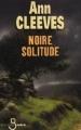 Couverture Noire solitude Editions Belfond (Noir) 2009