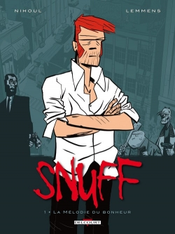 Couverture Snuff, tome 1 : La mélodie du bonheur