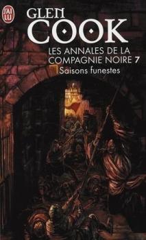 Couverture Les annales de la Compagnie noire, tome 07 : Saisons funestes