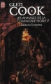 Couverture Les annales de la Compagnie noire, tome 07 : Saisons funestes Editions J'ai Lu (Fantasy) 2008