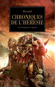 Couverture L'Hérésie d'Horus, tome 10 : Chroniques de l'hérésie