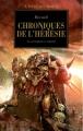 Couverture L'Hérésie d'Horus, tome 10 : Chroniques de l'hérésie Editions Bibliothèque interdite (L'Hérésie d'Horus) 2009