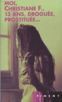 Couverture Moi, Christiane F., 13 ans, droguée, prostituée...