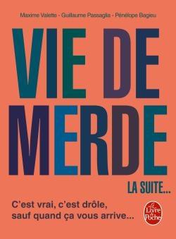 Couverture Vie de merde, tome 2 : La suite...