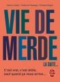 Couverture Vie de merde, tome 2 : La suite... Editions Le Livre de Poche 2010
