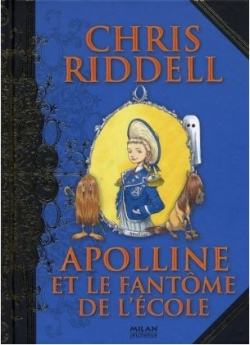 Couverture Apolline, tome 2 : Apolline et le fantôme de l'école