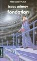 Couverture Fondation, tome 3 : Le Cycle de Fondation, partie 1 : Fondation Editions Denoël (Présence du futur) 1990