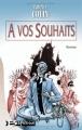 Couverture À vos souhaits Editions Bragelonne 2000