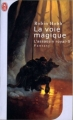 Couverture L'assassin royal, tome 05 : La voie magique Editions J'ai Lu (Fantasy) 2007
