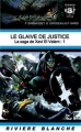 Couverture La Saga de Xavi El Valent, tome 1 : Le Glaive de Justice Editions Rivière blanche 2010