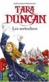 Couverture Tara Duncan, tome 01 : Les Sortceliers Editions Pocket (Jeunesse) 2007